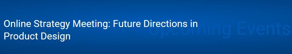 Online Strategy Meeting: Future Directions in Product Design